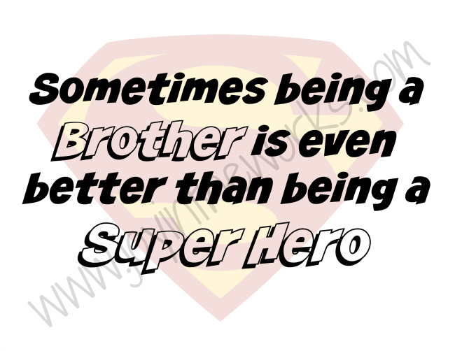 Super Hero Brother Printable