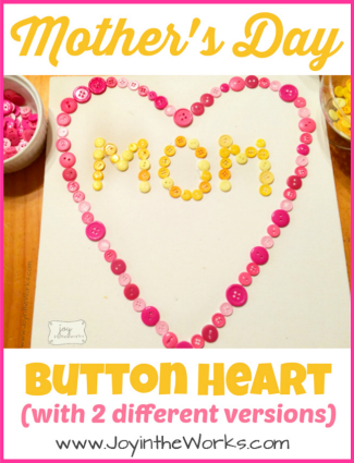 Mother's Day Button Heart with 2 different versions of the project available