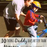 10 Things Daddy Does Better Than Mommy