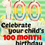 The only chance you will ever get to celebrate your child turning 100 (or 8 years and 4 months!)