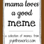 Mom Meme Collection