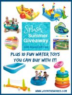 Top 10 Water Toys for Summer (Plus a giveaway to buy them!)