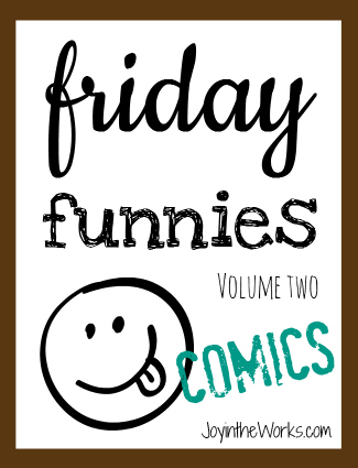 Friday Funnies Volume Two