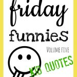 Friday Funnies Volume Five