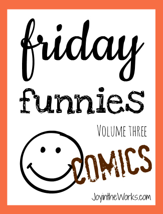 Friday Funnies Volume Three