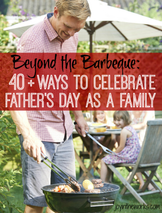Ways to Celebrate Father's Day as a Family
