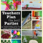 Teacher Plan (the best) Parties!