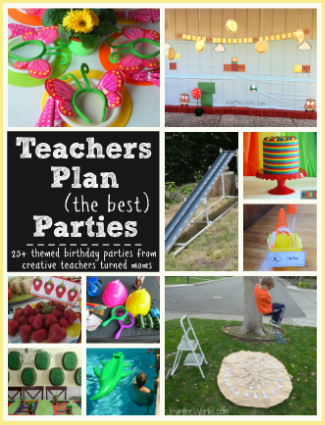 Teacher Plan (the best) Parties!