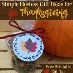 Looking for a hostess gift to bring for Thanksgiving dinner? Forget flowers or wine! Check out these creative, yet simple, hostess gift ideas for Thanksgiving.