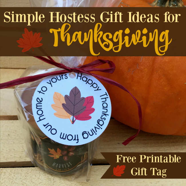 Simple Hostess Gift Ideas For Thanksgiving