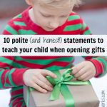 10 polite (and honest!) statements to teach your child when opening gifts