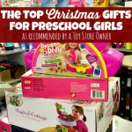 Christmas Gifts for Preschool Girls