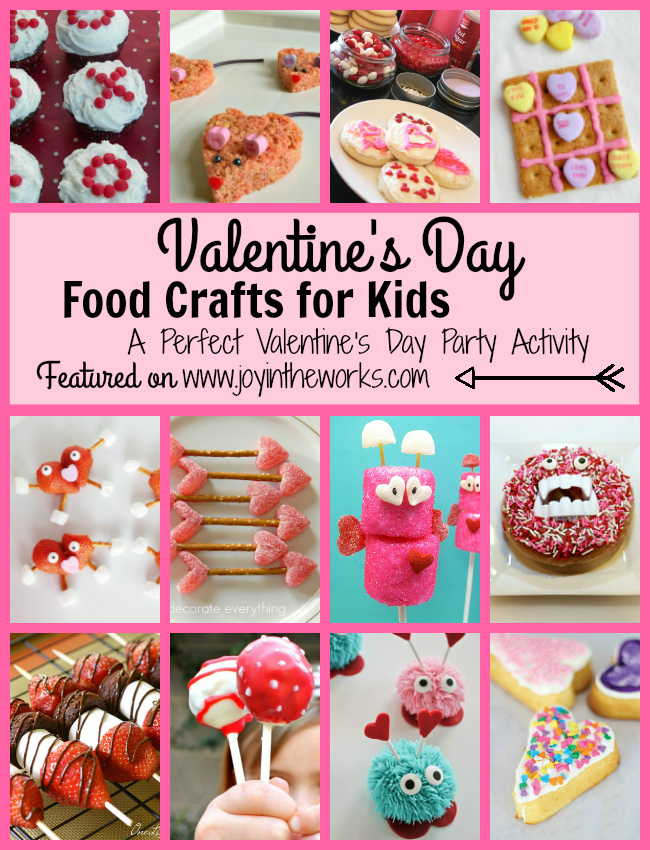 Valentine 39 s day food crafts for kids joy in the works for Fun kid food crafts