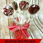 There is no better combination for Valentine's Day than strawberries and chocolate and these Valentine Oreo Pops using Chocolate Strawberry Oreos are an easy way to enjoy these flavors in a decadent Valentine's Day treat!