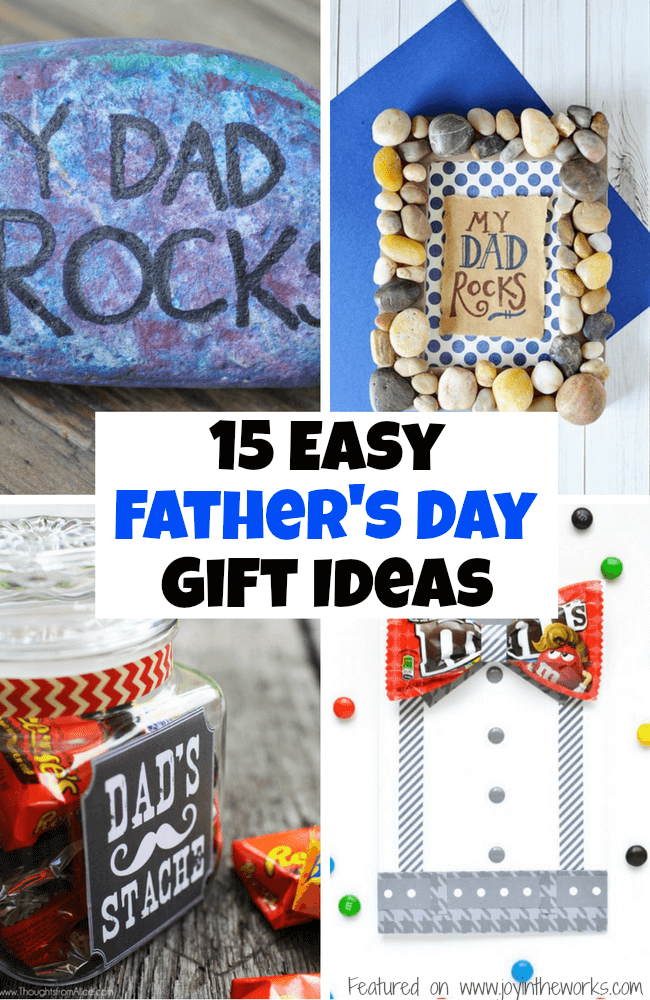 Check out these 15 easy Father's Day Gift ideas- lots are DIY and some you can make with stuff you already have on hand around the house!