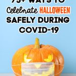 75 Ways to Celebrate Halloween During COVID